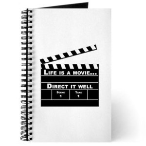life_is_a_movie_direct_it_well_journal